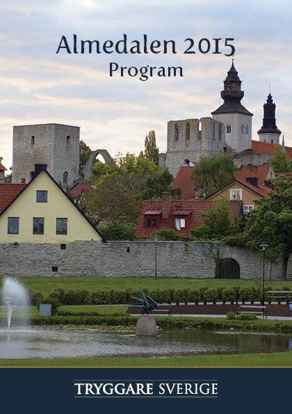 Tryggare Sverige Almedalen
