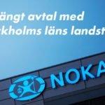 Nokas får förlängt hos Stockholms läns landsting